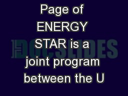 Page of ENERGY STAR is a joint program between the U