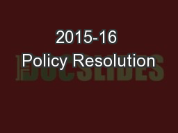 2015-16 Policy Resolution