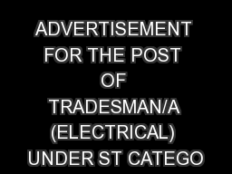 ADVERTISEMENT FOR THE POST OF TRADESMAN/A (ELECTRICAL) UNDER ST CATEGO