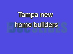 Tampa new home builders