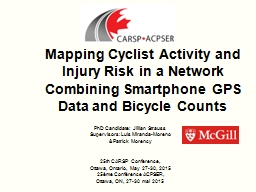 Mapping Cyclist Activity and Injury Risk in a Network Combi PowerPoint PPT Presentation