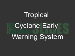 Tropical Cyclone Early Warning System