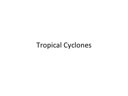 Tropical Cyclones