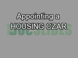 Appointing a HOUSING CZAR