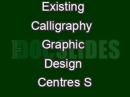List of Existing Calligraphy  Graphic Design Centres S