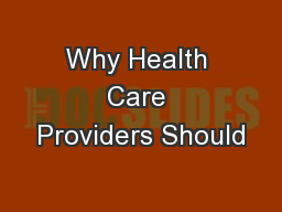 Why Health Care Providers Should