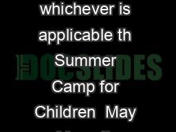 ENTREPRENEURSHIP DEVELOPMENT INSTITUTE OF INDIA AHMEDABAD Please tick mark whichever is applicable th Summer Camp for Children  May May   th Summer Camp for Children   May  ay  th Summer Camp for You