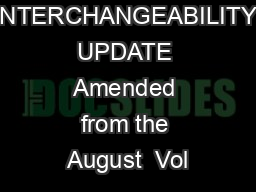 DRUG INTERCHANGEABILITY UPDATE Amended from the August  Vol