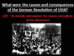 Was the German Revolution of 1918 really a 'revolution'