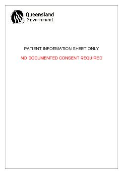 PATIENT INFORMATION SHEET ONLY  NO DOCUMENTED CONSENT REQUIRED  ...