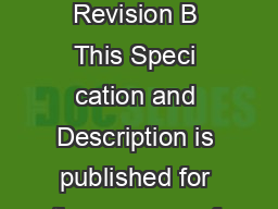 Speci cation  Description February  Revision B Units  and on   February  Revision B This Speci cation and Description is published for the purpose of providing general information for the evalu ation