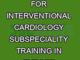 ESC WG  Curriculum for Interventional Cardiology Training    AND SYLLABUS FOR INTERVENTIONAL CARDIOLOGY SUBSPECIALITY TRAINING IN EUROPE Document prepared by Carlo Di Mario FESC Germano Di Sciascio F