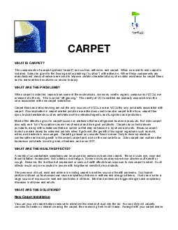 CARPET WHAT IS CARPET The components of a carpet system carpet are cushion adhesive and carpet