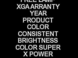 SLIM XJA   FREE MERCUR LAMP ARRANTY YEAR PRODUCT FREE LAMP XGA ARRANTY YEAR PRODUCT COLOR CONSISTENT BRIGHTNESS COLOR SUPER X POWER ZOOM PRESEN T A TION PC FREE  X  WXGA WIDE SCREEN MERCUR FREE ARRAN