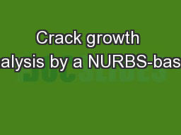 Crack growth analysis by a NURBS-based