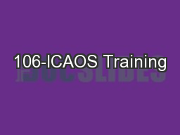 106-ICAOS Training