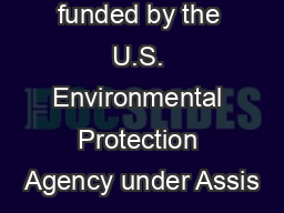 Project funded by the U.S. Environmental Protection Agency under Assis