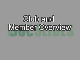 Club and Member Overview