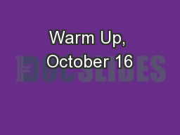 Warm Up, October 16