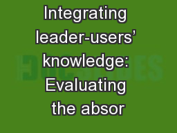Integrating leader-users' knowledge: Evaluating the absor