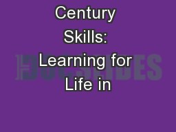 Century Skills: Learning for Life in