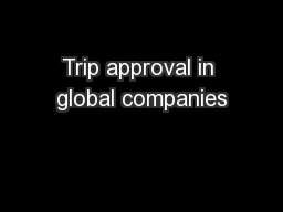 Trip approval in global companies