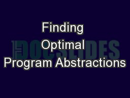 Finding Optimal Program Abstractions