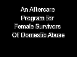 An Aftercare Program for Female Survivors Of Domestic Abuse