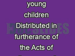 Child Development creativity in young children Distributed in furtherance of the Acts of Congress of May  and June