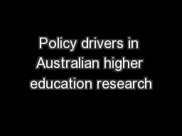 Policy drivers in Australian higher education research