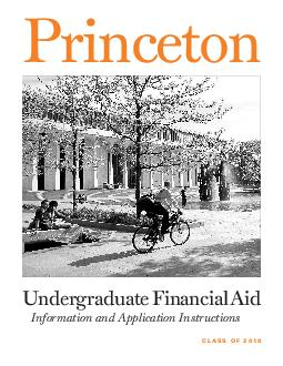 Undergraduate Financial Aid Information and Application Instructions Princeton C