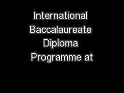 International Baccalaureate Diploma Programme at