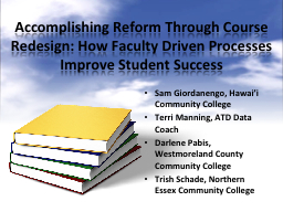 Accomplishing Reform Through Course Redesign: How Faculty D