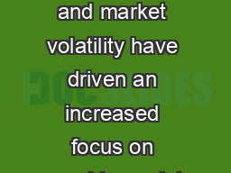Complexity and market volatility have driven an increased focus on rmwide analyt