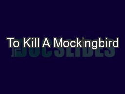 to kill a mockingbird literary devices A cacophony in literature refers to the use of words and phrases that imply  i  have to read to kill a mockingbird by harper lee for english, and i was just.