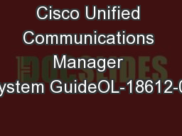 Cisco Unified Communications Manager System GuideOL-18612-01