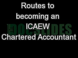 Routes to becoming an ICAEW Chartered Accountant