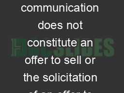 Important Information For Investors And Shareholders This communication does not constitute an offer to sell or the solicitation of an offer to buy any securities or a solicitation of any vote or