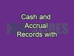 Cash and Accrual Records with