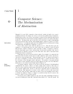 CHAPTER F F Computer Science The Mechanization of Abstraction Though it is a new eld computer science already touches vir tually every aspect of human endeavor