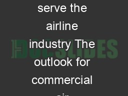 To represent lead and serve the airline industry The outlook for commercial air  PDF document - DocSlides