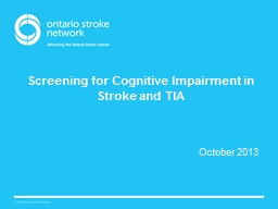 Screening for Cognitive Impairment in Stroke and TIA