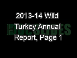 2013-14 Wild Turkey Annual Report, Page 1