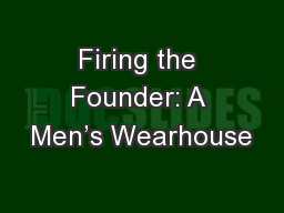 Firing the Founder: A Men's Wearhouse
