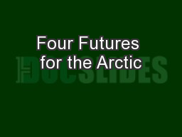 Four Futures for the Arctic