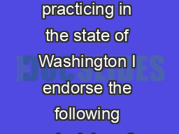 Washington State Bar Association As a proud member of the legal profession practicing in the state of Washington I endorse the following principles of civil professional conduct intended to inspire a
