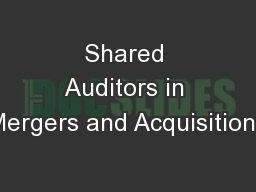 Shared Auditors in Mergers and Acquisitions