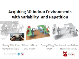 Acquiring 3D Indoor Environments with Variability and Repet PowerPoint PPT Presentation