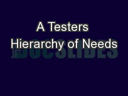 A Testers Hierarchy of Needs