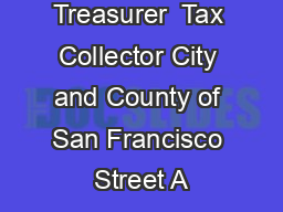 Office of the Treasurer  Tax Collector City and County of San Francisco Street A PDF document - DocSlides